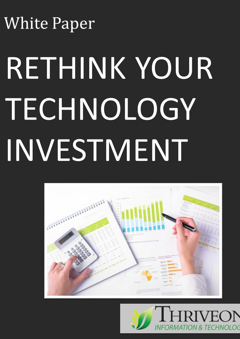 White Paper Rethink Your Technology Investment